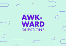 Awkward questions