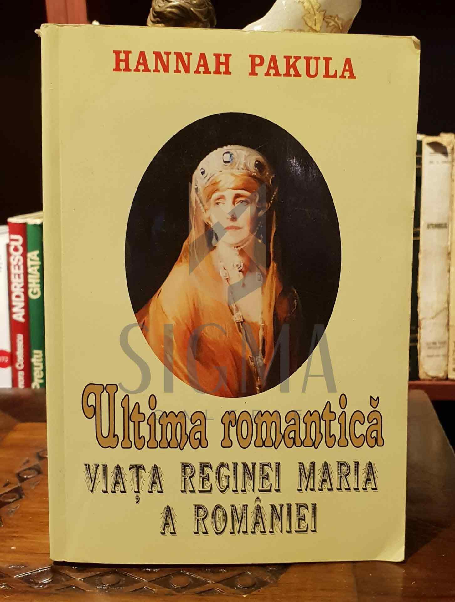 Ultima romantica - Regina Maria a Romaniei